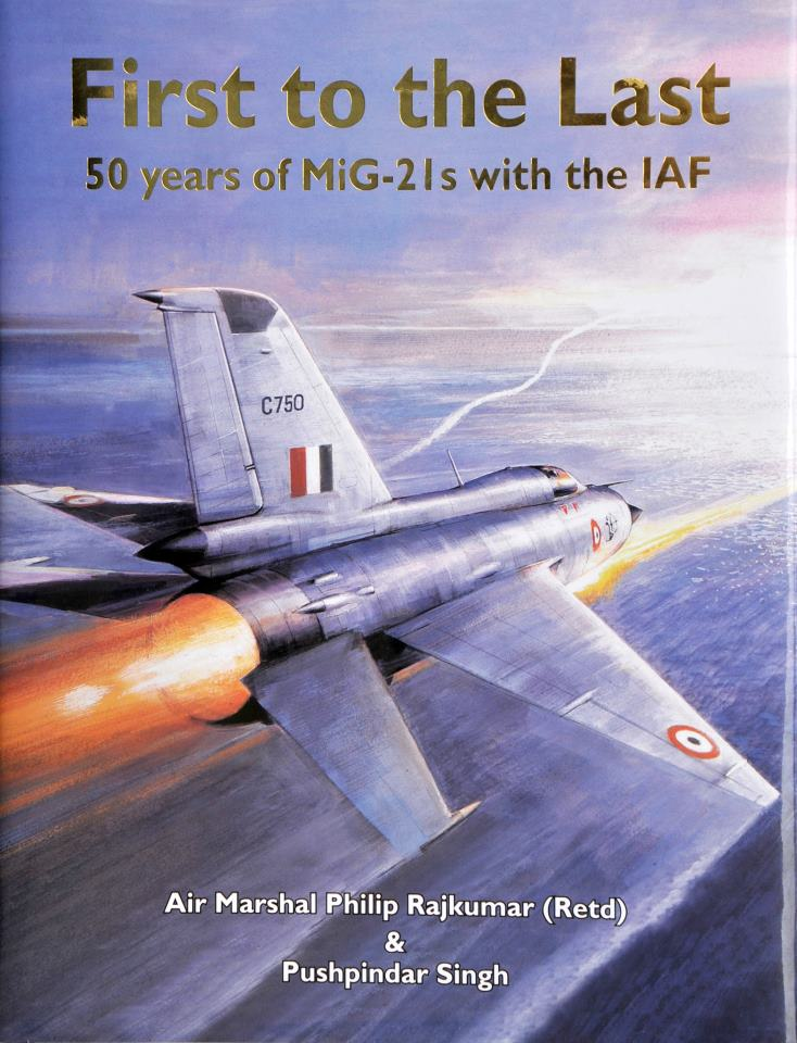 First to the Last - 50 years of the MiG 21 with the IAF - Bharat